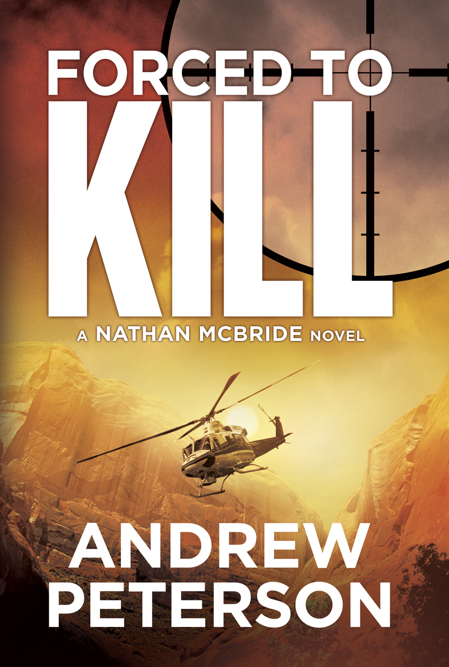 AndrewPeterson_ForcedToKill - Forced to Kill - Now available on Kindle!
